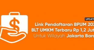 [UPDATE] Link Daftar Online BPUM 2021 / BLT UMKM Terbaru Untuk Kecamatan Kembangan, Jakarta