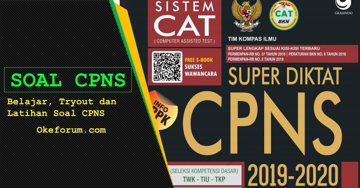 Download Contoh Soal Tes Cpns Twk Tiu Dan Tkp Okeforum