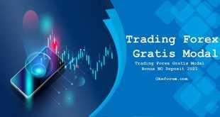 Trading Forex Gratis Modal Bonus NO Deposit 2021
